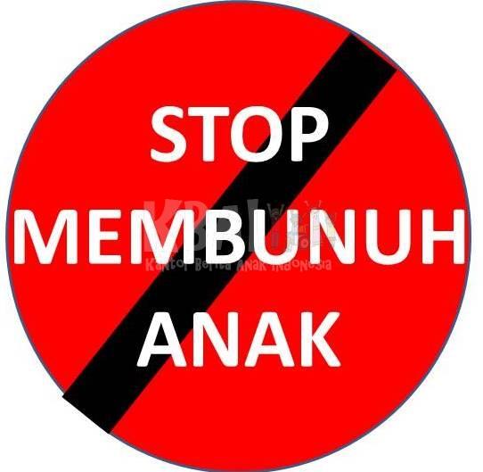 STOP BUNUH ANAK